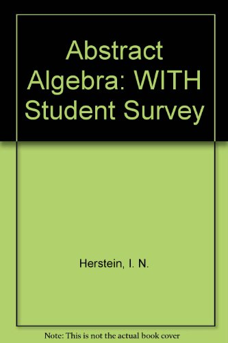 9780471714743: Abstract Algebra: WITH Student Survey