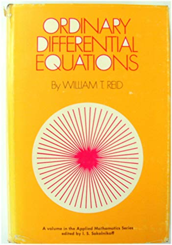 Ordinary Differential Equations (Applied Mathematics Series): Reid, William T.