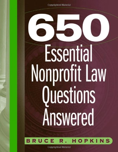 9780471715245: 650 Essential Nonprofit Law Questions Answered