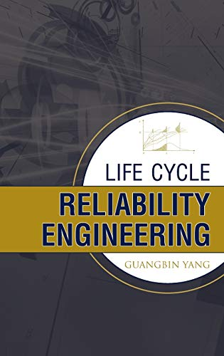 9780471715290: Life Cycle Reliability Engineering