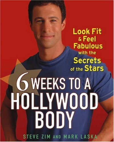 9780471715498: 6 Weeks to a Hollywood Body: Look Fit and Feel Fabulous with the Secrets of the Stars