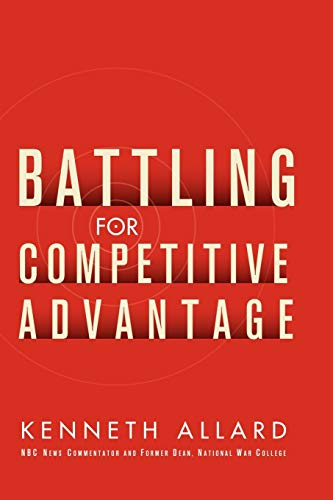 9780471715528: Battling for Competitive Advantage