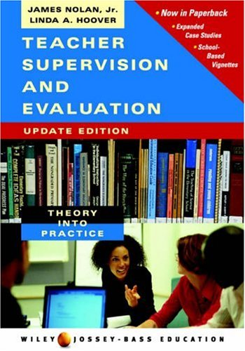 9780471715672: Teacher Supervision and Evaluation: Theory into Practice (Wiley/Jossey-Bass Education)