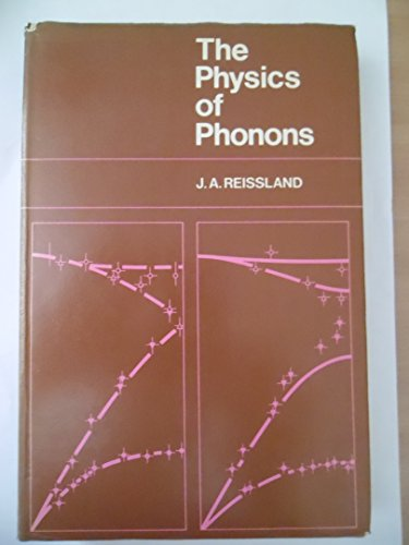 The Physics of Phonons: J.A. Reissland