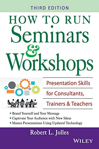 9780471715870: How to Run Seminars & Workshops: Presentation Skills for Consultants, Trainers and Teachers