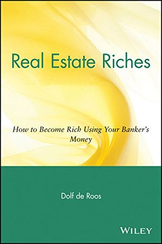 9780471716204: Real Estate Riches: How to Become Rich Using Your Banker's Money