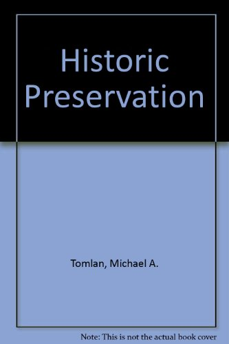 9780471716433: Historic Preservation: Caring For Our Expanding Legacy