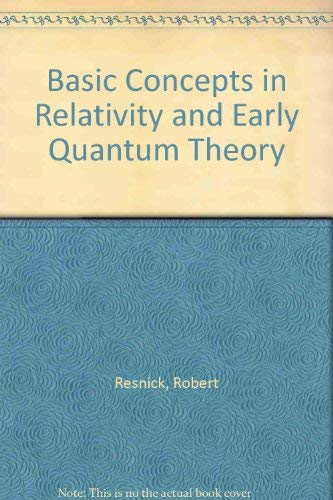 9780471717027: Basic concepts in relativity and early quantum theory