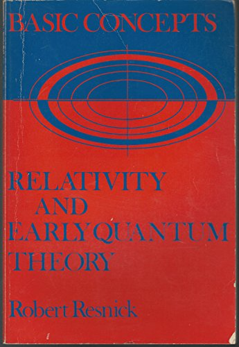 9780471717034: Basic Concepts in Relativity and Early Quantum Theory