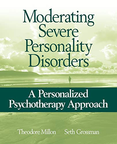 9780471717720: Moderating Severe Personality Disorders: A Personalized Psychotherapy Approach