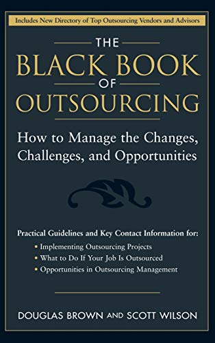 9780471718895: The Black Book of Outsourcing: How to Manage the Changes, Challenges, and Opportunities