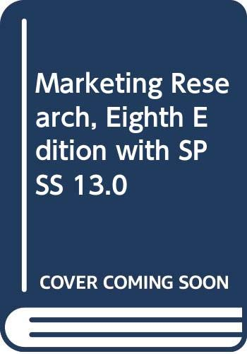 9780471718949: Marketing Research, Eighth Edition with SPSS 13.0