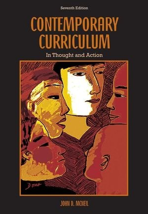 9780471719434: Contemporary Curriculum: In Thought and Action