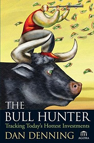 9780471719830: The Bull Hunter: Tracking Today's Hottest Investments