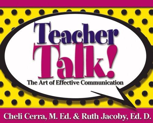9780471720140: Teacher Talk!: The Art of Effective Communication (School Talk series)