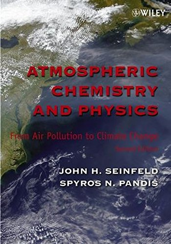 9780471720188: Atmospheric Chemistry and Physics: From Air Pollution to Climate Change