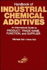 9780471720225: Handbook of Industrial Chemical Additives: An International Guide by Product, Trade Name Function, and Supplier