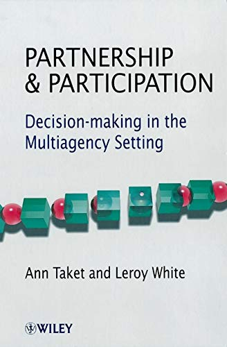 9780471720317: Partnership and Participation: Decision-Making in the Multiagency Setting