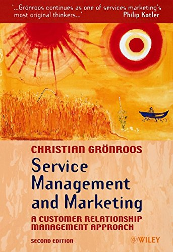 gronroos service management marketing Service management and marketing: a customer relationship management approach  service marketing and management is  gronroos.