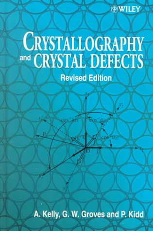 9780471720430: Crystallography and Crystal Defects, Revised Edition
