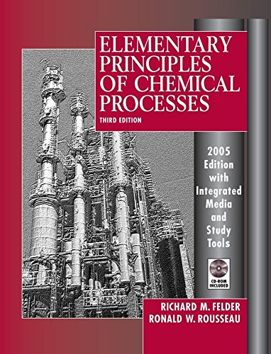 9780471720638: Elementary Principles of Chemical Processes, 3rd Edition 2005 Edition Integrated Media and Study Tools, with Student Workbook