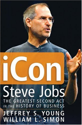 9780471720836: iCon Steve Jobs: The Greatest Second Act in the History of Business