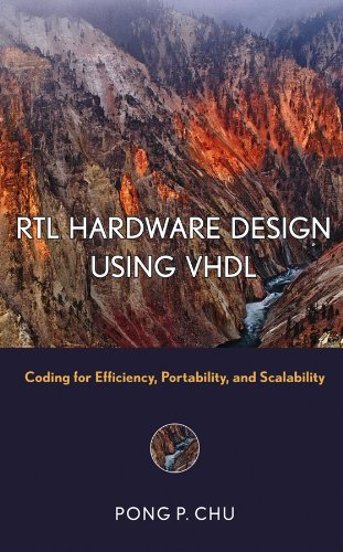9780471720928: RTL Hardware Design Using Vhdl: Coding For Efficiency, Portability, and Scalability