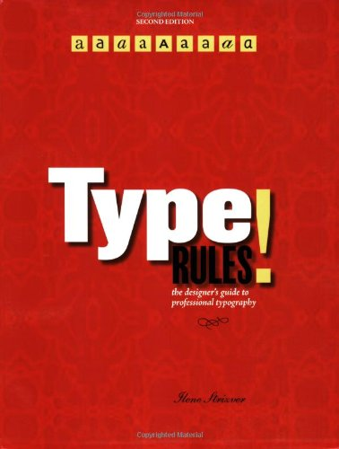 9780471721147: Type Rules!: The Designer's Guide to Professional Typography