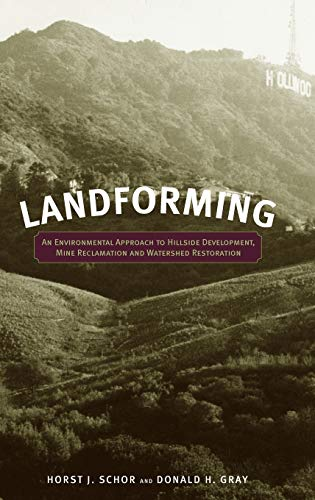 9780471721796: Landforming: An Environmental Approach to Hillside Development, Mine Reclamation and Watershed Restoration