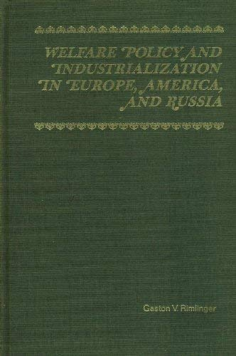 9780471722205: Welfare Policy and Industrialization in Europe, America and Russia