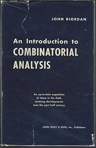 An Introduction to Combinatorial Analysis: John Riordan