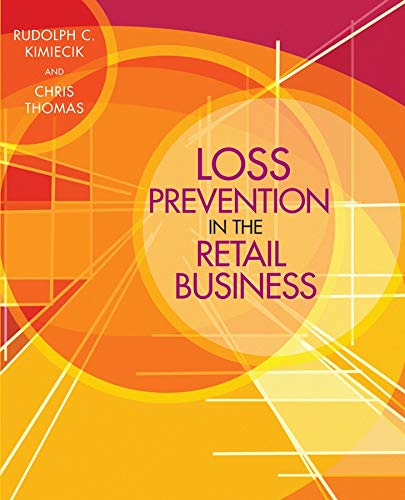 Loss Prevention in the Retail Business (9780471723219) by Rudolph C. Kimiecik; Chris Thomas