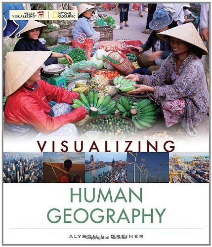 9780471724919: Visualizing Human Geography: At Home in a Diverse World
