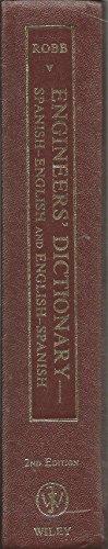 Engineers' Dictionary Spanish-English, English-Spanish: Robb, Louis A.