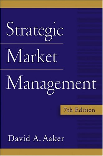 9780471725541: Strategic Market Management