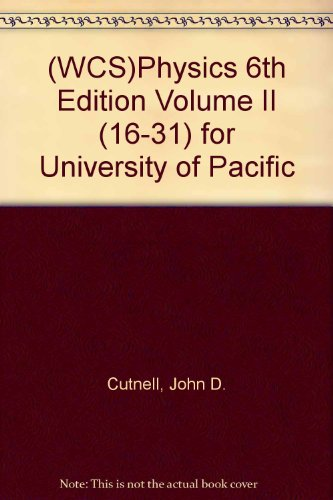 9780471725633: (WCS)Physics 6th Edition Volume II (16-31) for University of Pacific