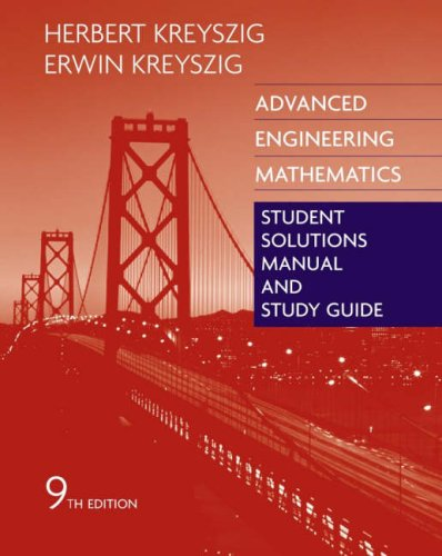 Advanced Engineering Mathematics, Student Solutions Manual and: Kreyszig, Erwin