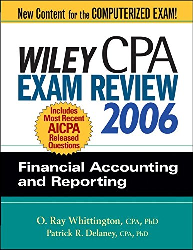 9780471726814: Wiley CPA Exam Review 2006: Financial Accounting and Reporting (Wiley Cpa Examination Review Financial Accounting and Reporting)