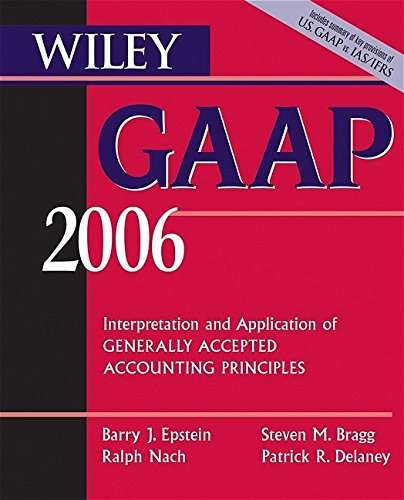 9780471726852: Wiley GAAP 2006: Interpretation and Application of Generally Accepted Accounting Principles