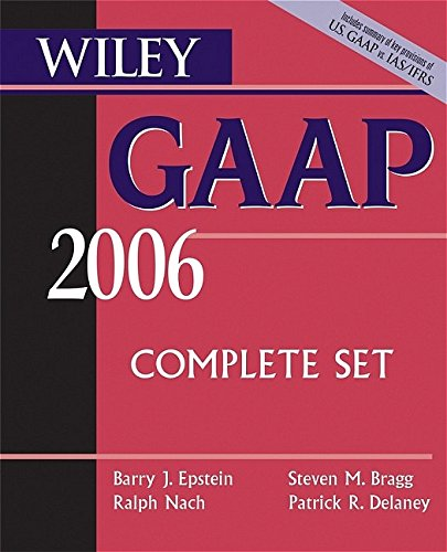 9780471726876: Wiley GAAP 2006: Interpretation and Application of Generally Accepted Accounting Principles (Wiley Gaap (Book & CD-Rom))