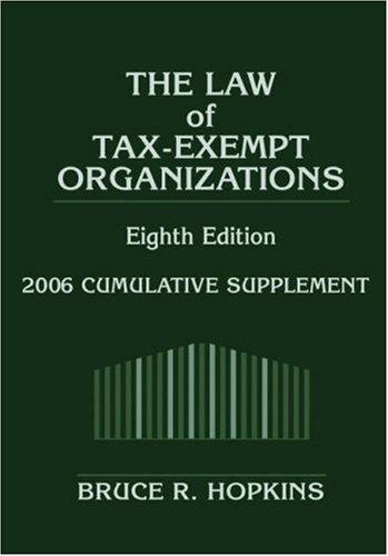 9780471728931: Law of Tax-Exempt Organizations: 2006 Cumulative Supplement