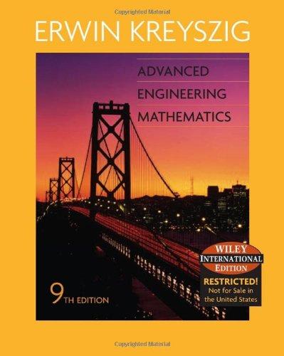 Advanced Engineering Mathematics. 9 TH Edition: Erwin Kreyszig