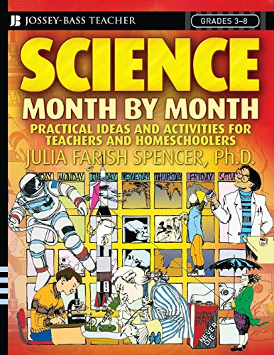 9780471729013: Science Month by Month, Grades 3 - 8: Practical Ideas and Activities for Teachers and Homeschoolers