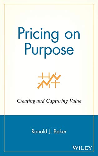 9780471729808: Pricing on Purpose: Creating and Capturing Value