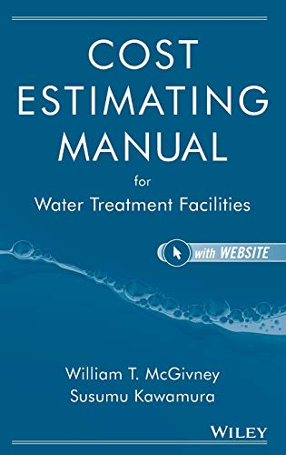 9780471729976: Cost Estimating Manual for Water Treatment Facilities