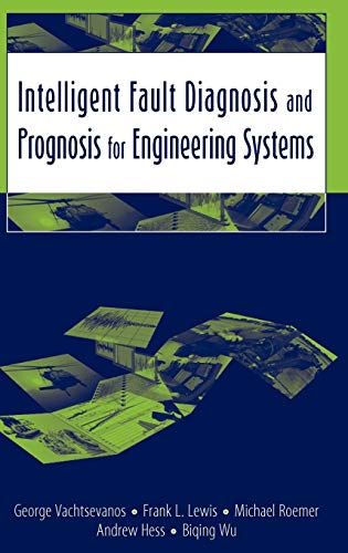 9780471729990: Intelligent Fault Diagnosis And Prognosis for Engineering Systems