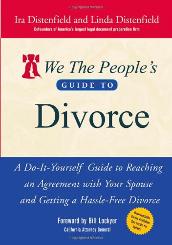 9780471730453: We The People's Guide to Divorce: A Do-It-Yourself Guide to Reaching an Agreement with Your Spouse and Getting a Hassle-Free Divorce