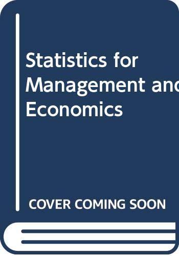 9780471730484: Statistics for Management and Economics