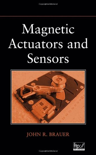 Magnetic Actuators and Sensors: Brauer, John R.