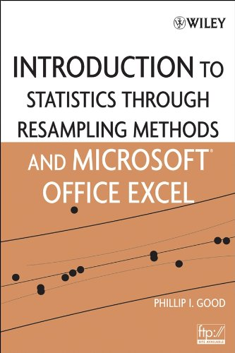 9780471731917: Introduction to Statistics Through Resampling Methods and Microsoft Office Excel